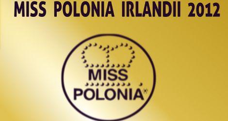 Kto zostanie Miss Polonia Irlandii 2012?