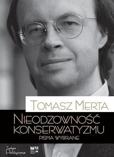 Ukazał się wybór pism Tomasza Merty