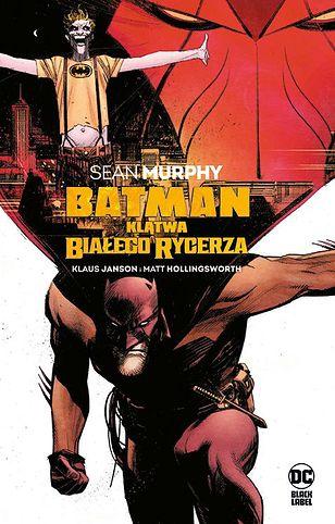 Batman. Klątwa Białego Rycerza, Egmont 2021