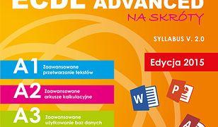 ECDL Advanced na skróty. Edycja 2015 r
