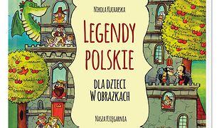 Legendy polskie dla dzieci w obrazkach