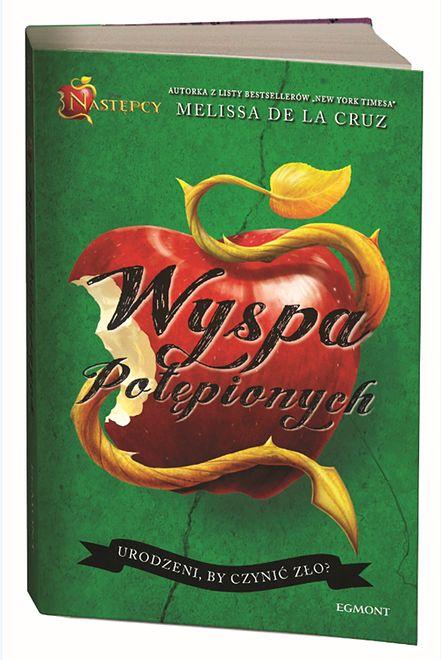 Najnowsza powieść Melissy de la Cruz ''Wyspa potępionych'' nareszcie w Polsce