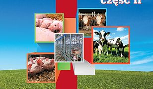 Rolnictwo - podręcznika dla zawodu technik rolnik (#2). Rolnictwo cz. II. Produkcja zwierzęca. Bydło i trzoda chlewna