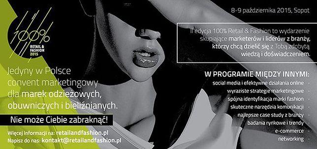 100% retail&fashion - jedyny w Polsce convent marketingowy dla marek modowych