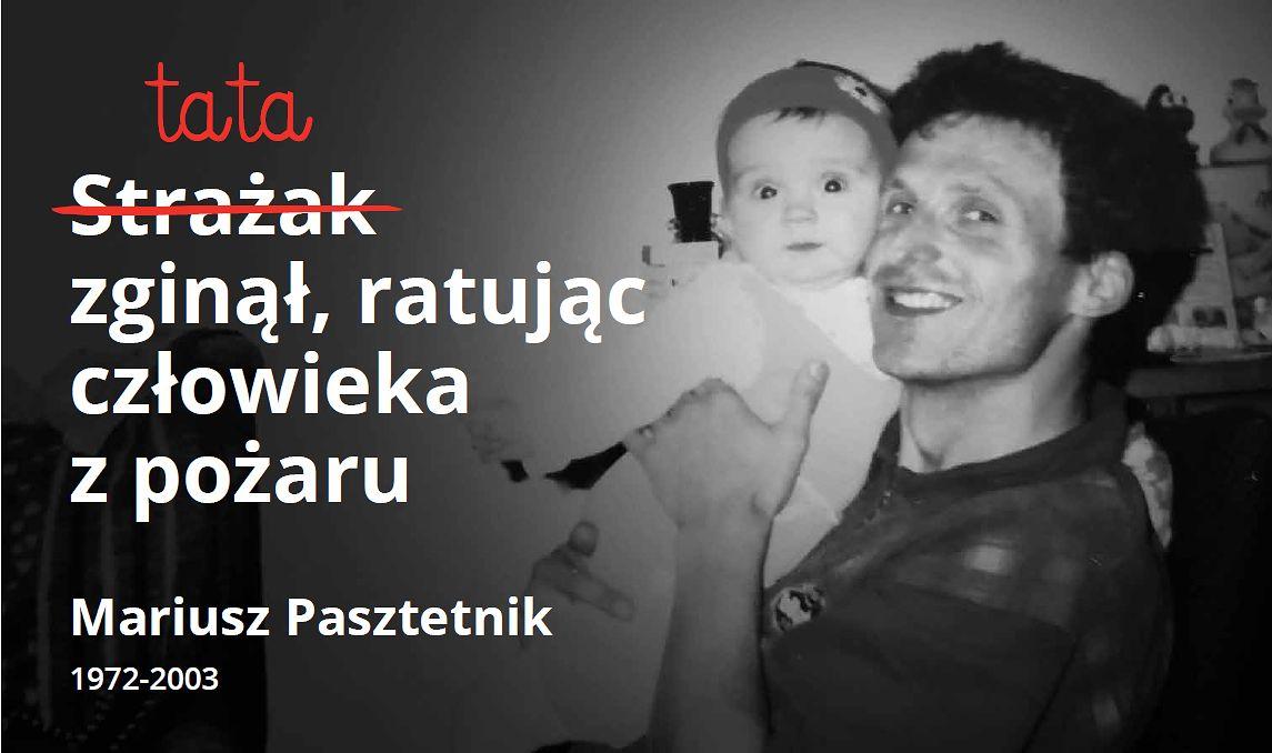 Mariusz był strażakiem. Kiedy zginął, miał 31 lat. Dziś w jego ślady idzie córka