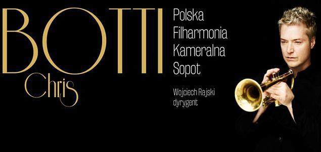 Chris Botti i Polska Filharmonia Kameralna Sopot
