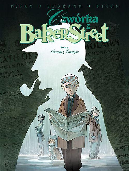 Czwórka z Baker Street Tom 4 Sieroty z Londynu, Egmont 2020