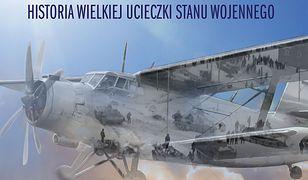 Lot w stronę wolności. Historia wielkiej ucieczki stanu wojennego