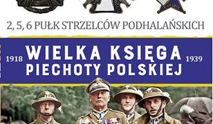 Wielka Księga Piechoty Polskiej (#22). 22 Dywizja Pievhoty Górskiej. 2,5,6 Półk Strzelców Podhalańskich