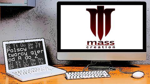 Polscy twórcy gier od A do Z: Mass Creation