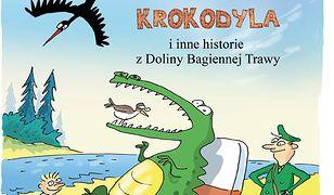 Dentysta w paszczy krokodyla. i inne historie z Doliny Bagiennej Trawy