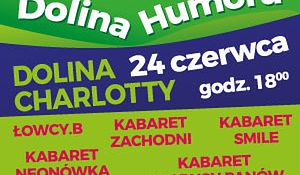 Kabaretowa Dolina Humoru już 24 czerwca w Dolinie Charlotty
