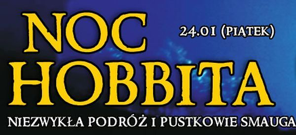 ENEMEF: Noc Hobbita 24 stycznia w Multikinie!