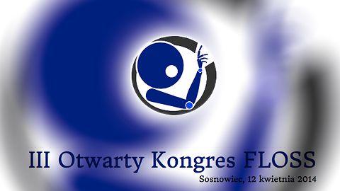 Trzeci Otwarty Kongres FLOSS w Sosnowcu zaplanowany na kwiecień