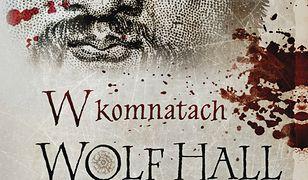 W komnatach Wolf Hall