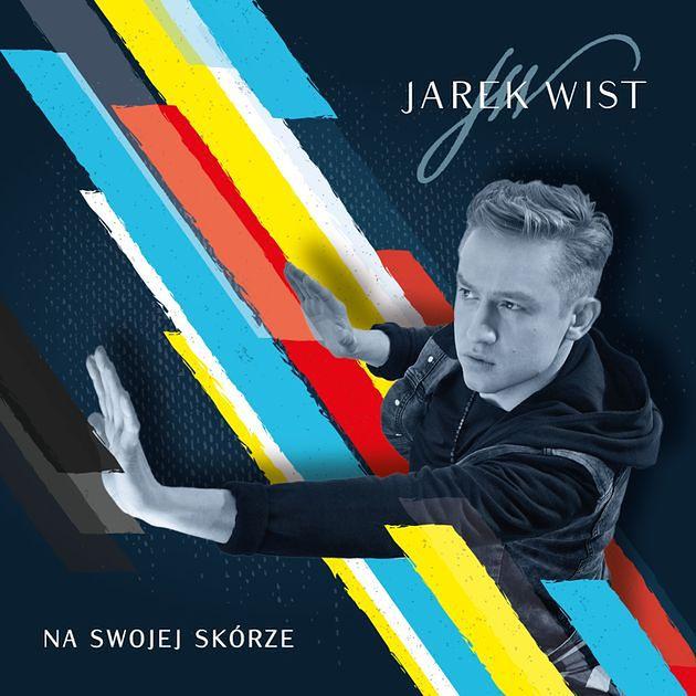 """Jarek Wist """"Na swojej skórze"""" - drugi solowy album artysty już do kupienia w sklepach muzycznych"""