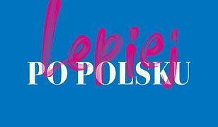 Lepiej po polsku