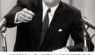 Johna F. Kennedy'ego. Idealizm bez złudzeń