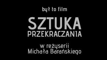 Sztuka przekraczania - Sztuka przekraczania - The art of breaking the ground