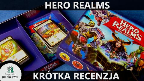 Hero Realms - recenzja gry planszowej w 4 minuty