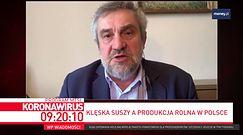 """Susza w Polsce. """"Żywności nam nie zabraknie"""""""