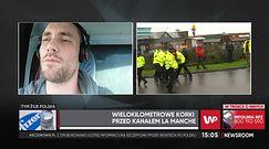 Polski kierowca opowiada o sytuacji w Dover