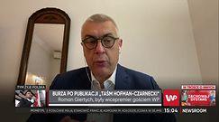 Roman Giertych wyjaśnia dlaczego nie opublikuje całości rozmowy Hofmana z Czarneckim