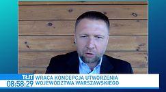 """Warszawa wydzielona z Mazowsza? """"To bardzo głupi pomysł"""""""