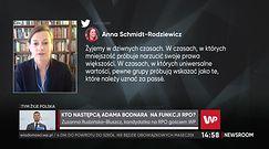 Zuzanna Rudzińska-Bluszcz, kandydatka RPO odniosła się do słów Anny Schmidt-Rodziewicz