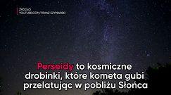 Jak fotografować Perseidy, czyli spadające gwiazdy?