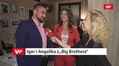 """Angelika z """"Big Brothera"""": """"Pustkę po wyjściu z domu wypełniłam sobie Igorem"""""""