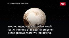 Naukowcy odkryli tajemnicę płynnej wody na planecie karłowatej