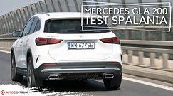 Mercedes-Benz GLA 200 1.3 163 KM (AT) - pomiar zużycia paliwa