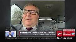 Polska zawetuje budżet UE? Ryszard Czarnecki: to jest spór wewnątrz instytucji europejskich