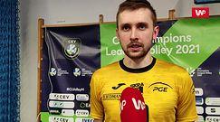 Liga Mistrzów. Mateusz Bieniek: Lepiej wygrać brzydko 3:1 niż ładnie przegrać 2:3