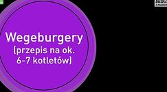 Wegeburgery - przepis na szybkie i tanie danie imprezowe