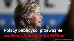 Clinton czy Trump? Polscy publicyści zdradzają komu kibicują
