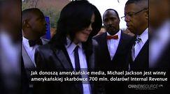 Michael Jackson winny skarbówce 700 milionów dol.?