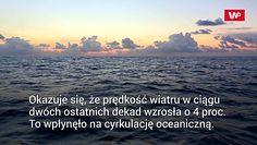 Oceany przyspieszają. Eksperci o kolejnych skutkach globalnego ocieplenia