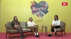 """Aktorki """"Sexify"""": faceci obowiązkowo muszą zobaczyć ten serial!"""