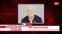 Koronawirus w Polsce. Prof. Krzysztof Simon z Wrocławia o buncie lekarzy: to jest niedopuszczalne