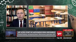 Powrót do szkoły 1 września. Paweł Rabiej o sytuacji w Warszawie