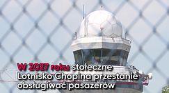 Warszawskie lotnisko Chopina zostanie zamknięte