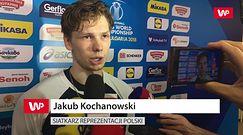 Jakub Kochanowski: Zbliżyliśmy się do naszego maksimum. Możemy powalczyć o medale