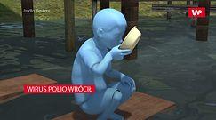 Wirus polio wrócił