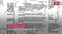 FBI odtajniła dokumenty. Dotyczą Wielkiej Stopy