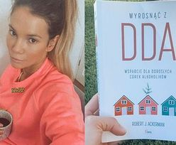 """Maja Bohosiewicz czyta książkę o DDA. """"Tak, jestem DDA. I na bank nie jest to modne ani fajne"""""""