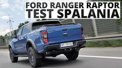 Ford Ranger Raptor 2.0 EcoBlue 213 KM (AT) - pomiar zużycia paliwa
