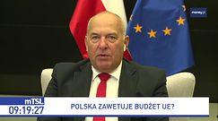 Budżet UE. Nie będzie pieniędzy? Kościński: nie przyjmuję takiego wariantu