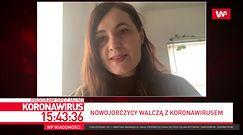 Koronawirus na świecie. Justyna Calińska mówi o sytuacji w Nowym Jorku